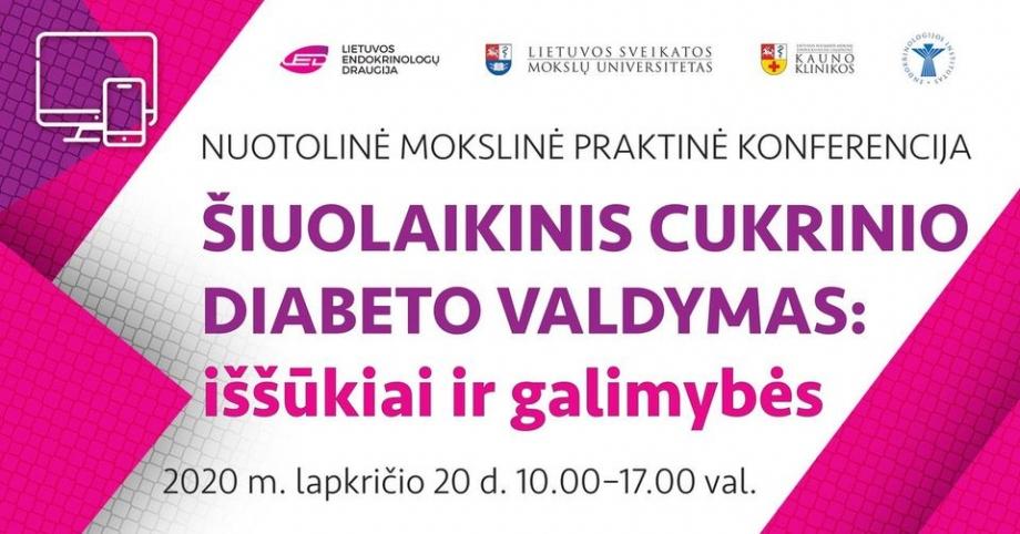 """Mokslinė praktinė konferencija """"Šiuolaikinis cukrinio diabeto valdymas: iššūkiai ir galimybės"""""""